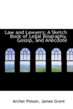Law and Lawyers af Archer Polson