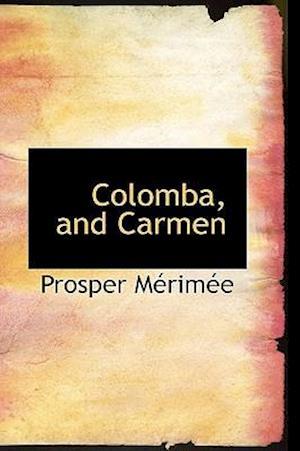 Bog, hæftet Colomba, and Carmen af Prosper Merimee