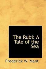 The Rubi af Frederick W. Mant