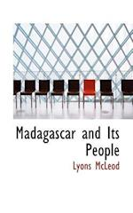 Madagascar and Its People af Lyons Mcleod