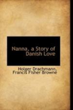 Nanna, a Story of Danish Love