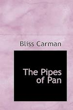 The Pipes of Pan af Bliss Carman