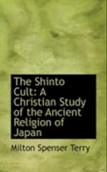 The Shinto Cult af Milton Spenser Terry