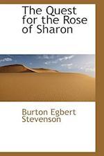 The Quest for the Rose of Sharon af Burton Egbert Stevenson