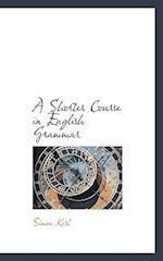 A Shorter Course in English Grammar