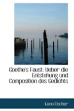Goethe's Faust af Kuno Fischer
