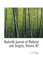 Nashville Journal of Medicine and Surgery, Volume 87 af C. S. Briggs
