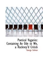 Poetical Vagaries af George Colman