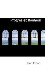 Progres Et Bonheur