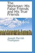 The Workman af Joseph Parrish Thompson