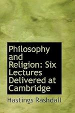 Philosophy and Religion af Hastings Rashdall