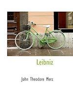 Leibniz af John Theodore Merz