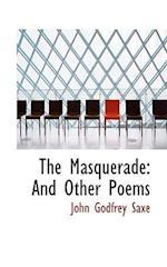 The Masquerade af John Godfrey Saxe