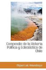 Compendio de la Historia Política y Eclesiástica de Chile