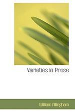 Varieties in Prose af William Allingham