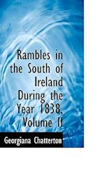 Rambles in the South of Ireland During the Year 1838, Volume II af Georgiana Chatterton