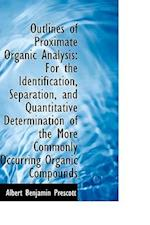 Outlines of Proximate Organic Analysis af Albert Benjamin Prescott