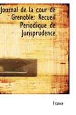Journal de La Cour de Grenoble