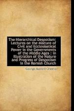 The Hierarchical Despotism af George Barrell Cheever