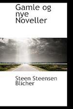 Gamle og nye Noveller