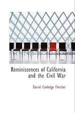 Reminiscences of California and the Civil War af Daniel Cooledge Fletcher