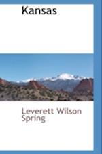 Kansas af Leverett Wilson Spring