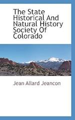 The State Historical and Natural History Society of Colorado af Jean Allard Jeancon