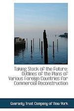 Taking Stock of the Future: Outlines of the Plans of Various Foreign Countries for Commercial Recons