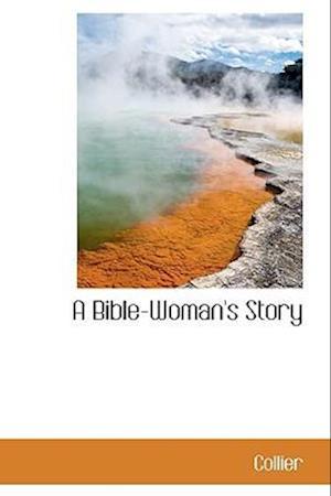 A Bible-Woman's Story