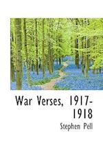 War Verses, 1917-1918