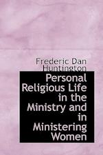 Personal Religious Life in the Ministry and in Ministering Women