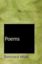 Poems af Bernard Miall