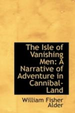 The Isle of Vanishing Men af William Fisher Alder