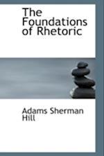 The Foundations of Rhetoric