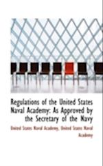 Regulations of the United States Naval Academy