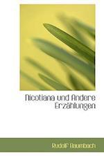 Nicotiana Und Andere Erz Hlungen af Rudolf Baumbach