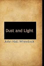 Dust and Light