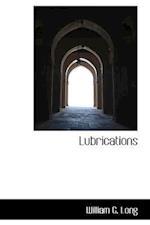 Lubrications af William G. Long