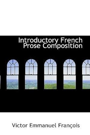 Introductory French Prose Composition