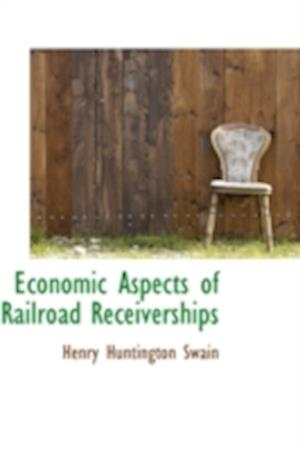 Economic Aspects of Railroad Receiverships