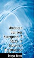 American Business Enterprise af Douglas Knoop