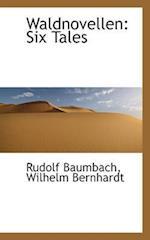 Waldnovellen af Rudolf Baumbach