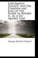 God Against Slavery