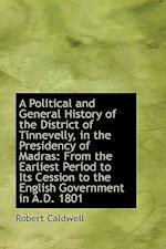 A Political and General History of the District of Tinnevelly, in the Presidency of Madras af Robert Caldwell