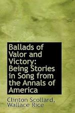Ballads of Valor and Victory