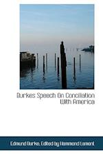 Burkes Speech on Conciliation with America