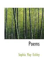 Poems af Sophia May Eckley