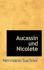 Aucassin Und Nicolete af Hermann Suchier