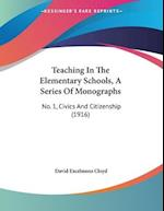 Teaching in the Elementary Schools, a Series of Monographs af David Excelmons Cloyd