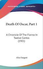 Death of Oscar, Part 1 af Alice Sargant
